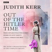 Out of the Hitler Time: When Hitler Stole Pink Rabbit, Bombs on Aunt Dainty, A Small Person Far Away