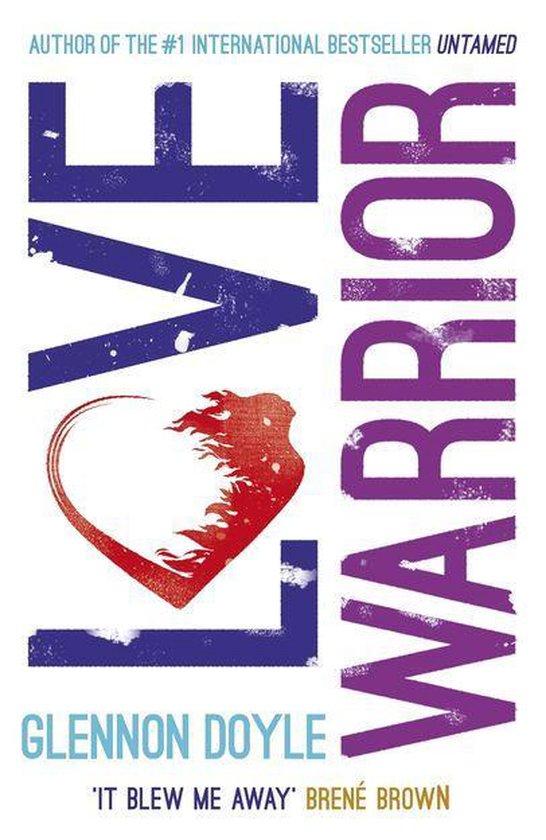 Boek cover Love Warrior (Oprahs Book Club) van Glennon Doyle (Onbekend)