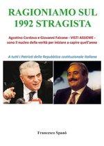 Ragioniamo sul 1992 stragista