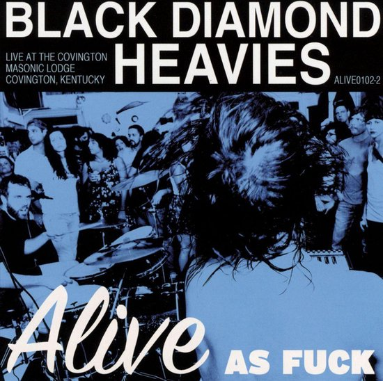 Alive As Fuck!