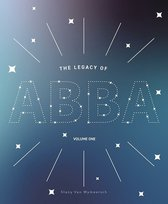 The Legacy of ABBA  -   The Legacy of ABBA - Volume One