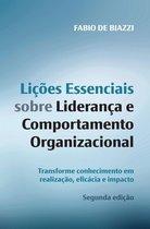 Lições essenciais sobre liderança e comportamento organizacional – 2ª edição
