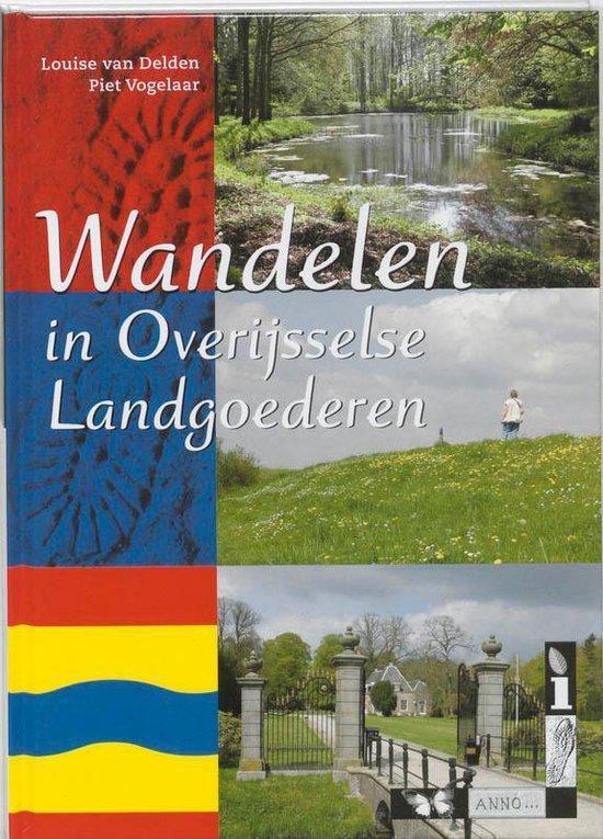 Wandelen in Overijsselse Landgoederen - L. van Delden | Readingchampions.org.uk