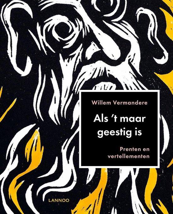 Boek cover ALS T MAAR GEESTIG IS van Willem Vermandere (Hardcover)