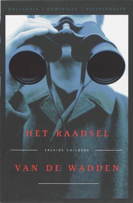 Hollandia Dominicus Reisverhalen - Het raadsel van de Wadden - Erskine Childers |