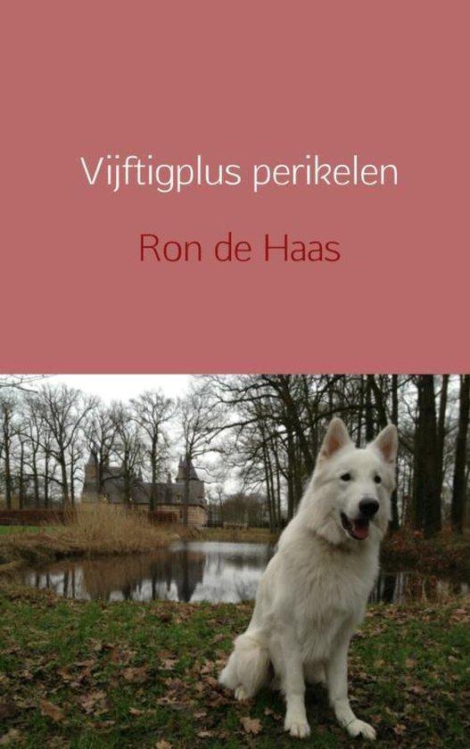 Vijftigplus perikelen - Ron de Haas  