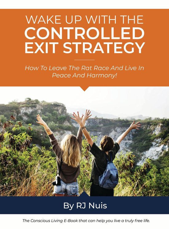 Wake Up With the Controlled Exit Strategy!
