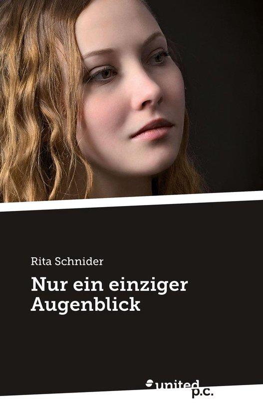 Boek cover Nur ein einziger Augenblick van Rita Schnider (Onbekend)