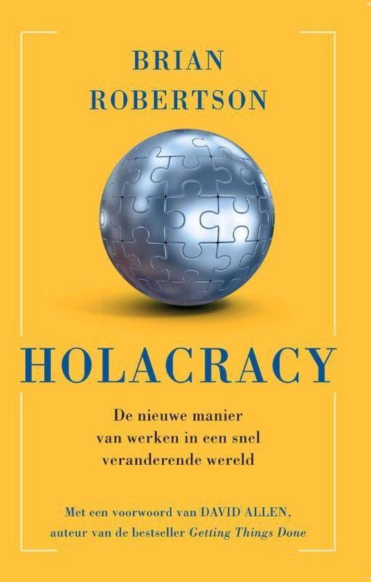 Holacracy - Brian J. Robertson |