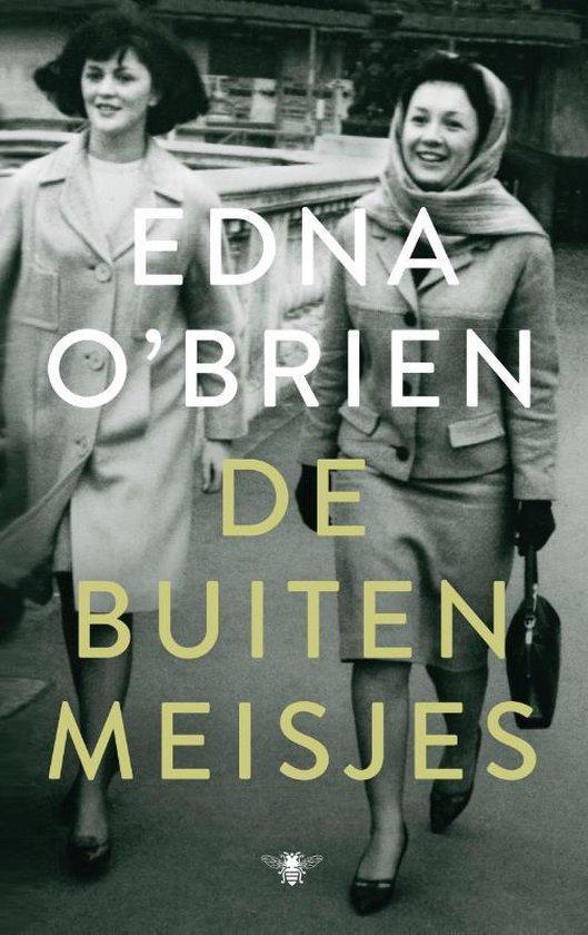 De buitenmeisjes - Edna O'Brien |