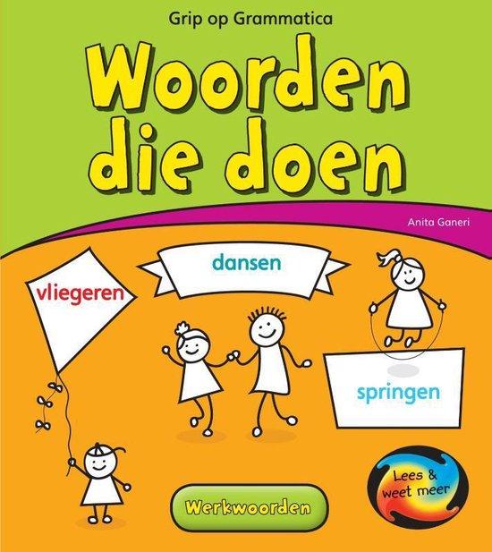 Lees & Weet Meer - Grip op grammatica Woorden die doen - Anita Ganeri | Readingchampions.org.uk