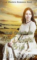 Mail Order Brides - The Deceitful Bride (A Western Romance Book)