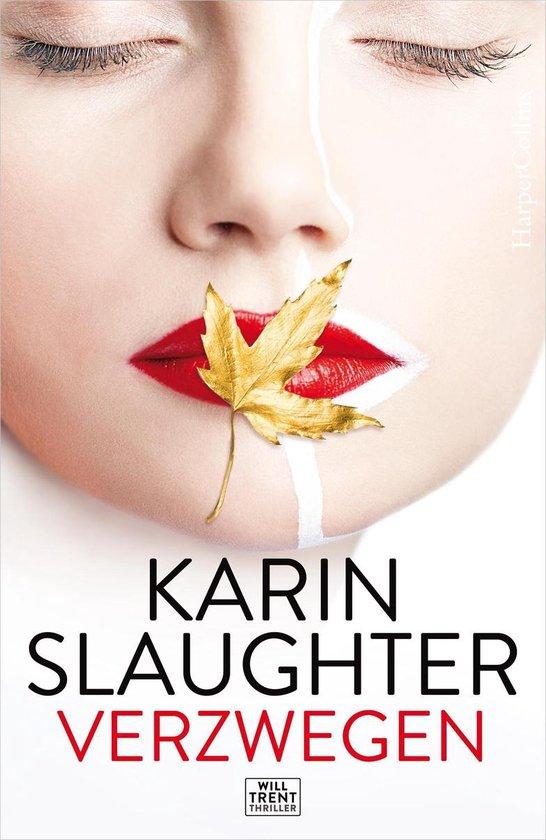 Boek cover Verzwegen van Karin Slaughter (Onbekend)