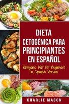 Dieta cetogénica para principiantes En Español/ Ketogenic Diet for Beginners In Spanish Version