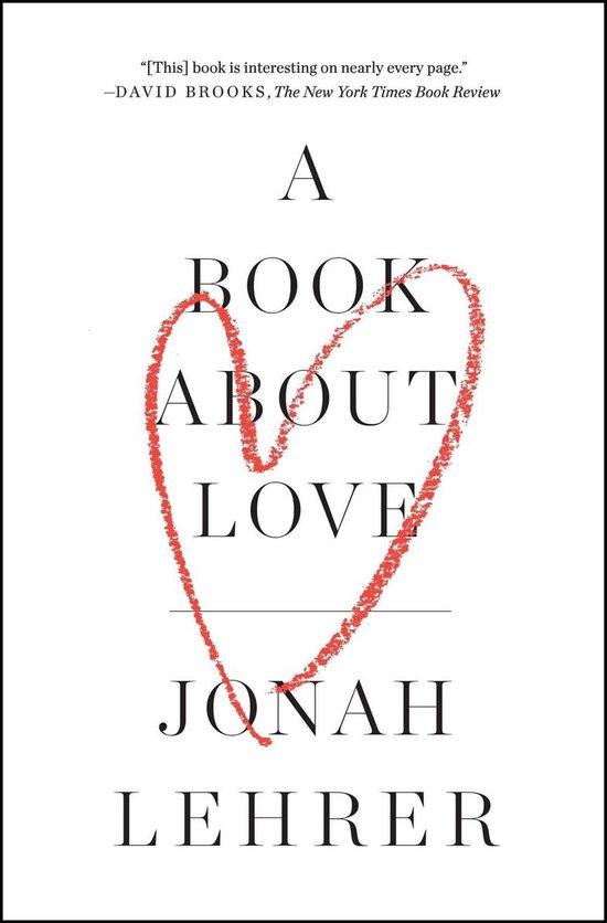Boek cover A Book about Love van Jonah Lehrer (Paperback)