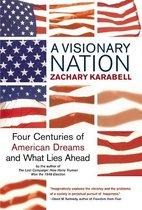 A Visionary Nation