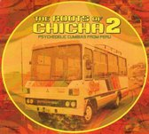 The Roots Of Chicha Vol. 2