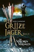 Boek cover De Grijze Jager 11 - De verloren verhalen van John Flanagan