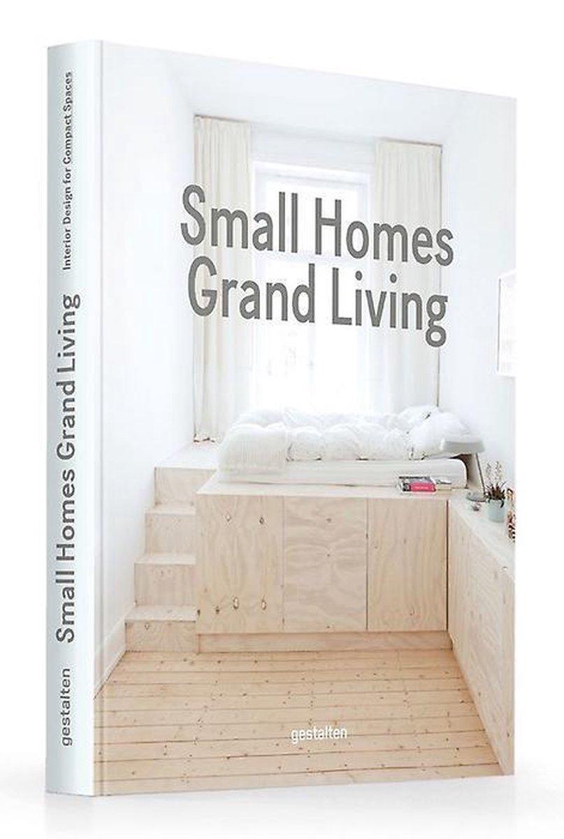 Small Homes, Grand Living - Laura Mark