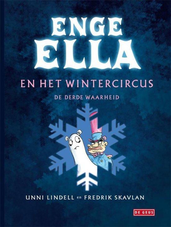 Enge Ella en het wintercircus - Unni Lindell |