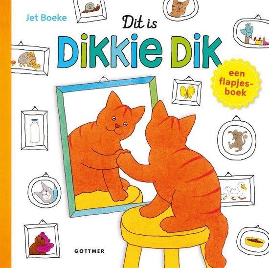 Boek cover Dit Is Dikkie Dik Flapjesboek van Jet Boeke (Hardcover)