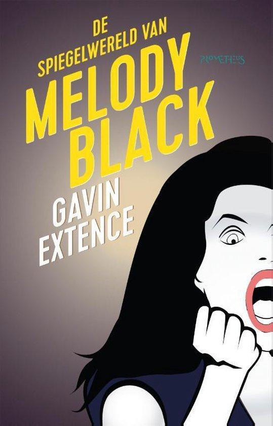 De Spiegelwereld van Melody Black - Gavin Extence   Fthsonline.com
