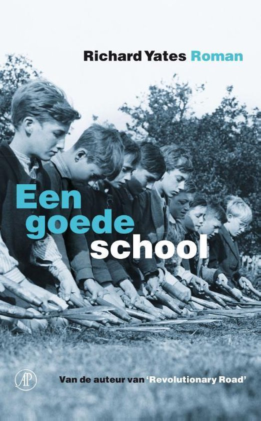 Een goede school - Richard Yates | Fthsonline.com
