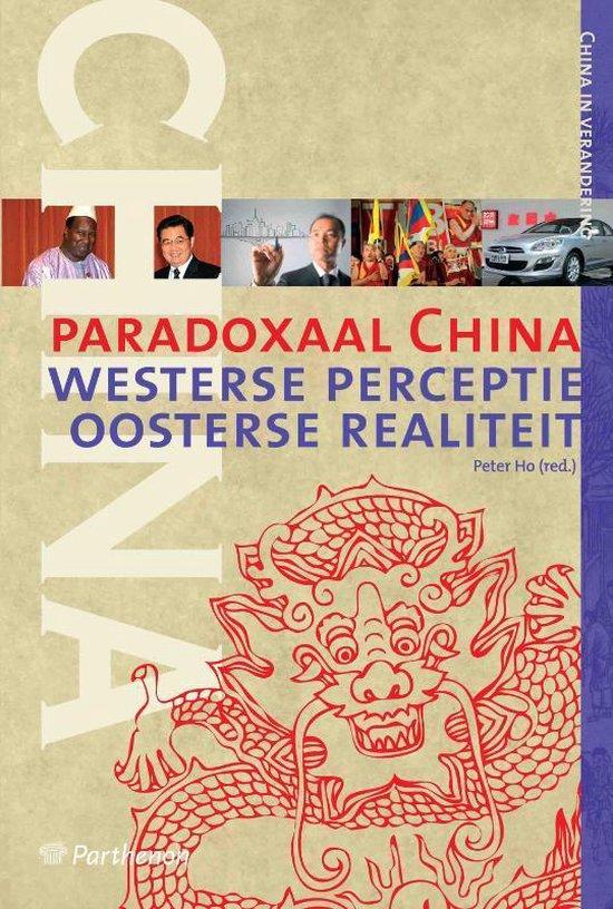 China in verandering 2 - Paradoxaal China - Peter Ho | Fthsonline.com