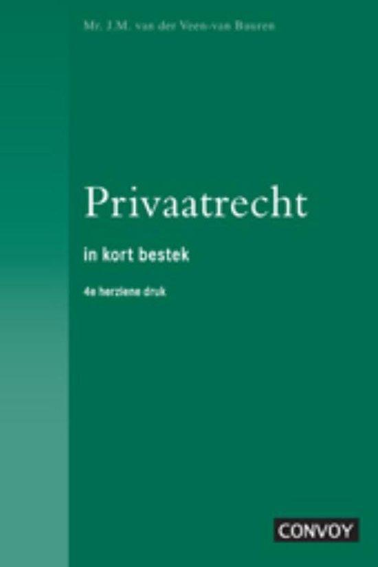 Veen-Privaatrecht in Kort Bestek - J.M. van der Veen  