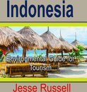 Indonesia: Environmental Guide for Tourism