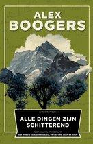 Boek cover Alle dingen zijn schitterend van Alex Boogers (Paperback)