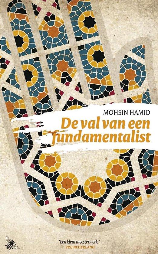 De val van een fundamentalist - Mohsin Hamid |