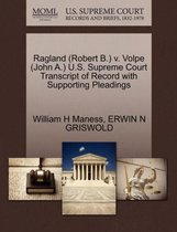Ragland (Robert B.) V. Volpe (John A.) U.S. Supreme Court Transcript of Record with Supporting Pleadings