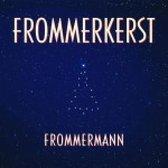 Frommermann - Frommerkerst