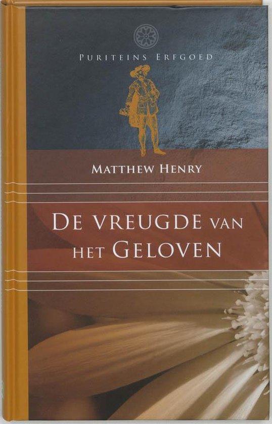 de vreugde van het geloven - Matthew L. Helm |