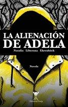 La alienacion de Adela