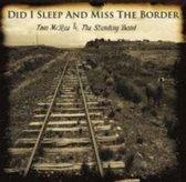 Tom Mcrae - Did I Sleep And Miss The Border