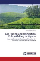 Gas Flaring and Reinjection Policy-Making in Nigeria