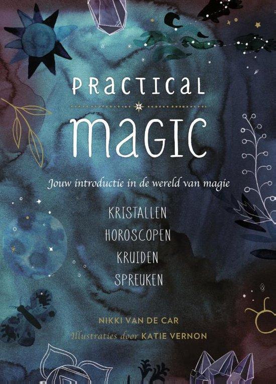 Practical Magic - Nikki van de Car |
