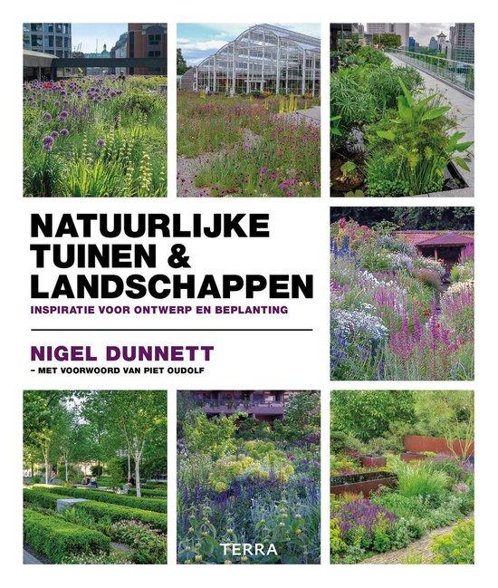 Natuurlijke tuinen & landschappen - Nigel Dunnett |