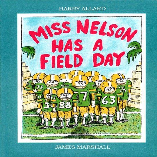 Boek cover Miss Nelson Has A Field Day van Harry Allard (Onbekend)