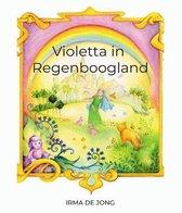 Violetta in Regenboogland