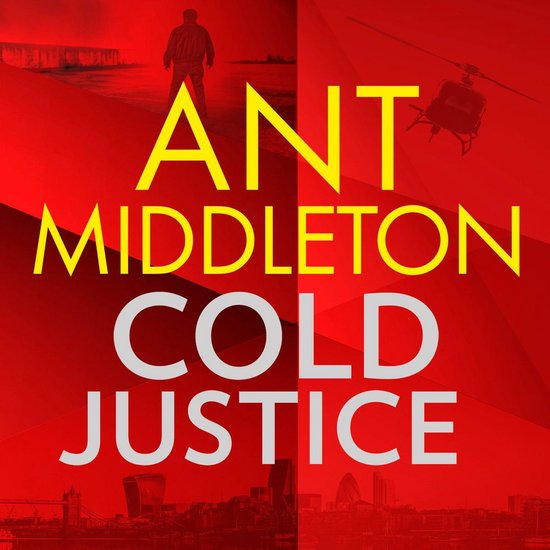 Boek cover Cold Justice van Ant Middleton (Onbekend)