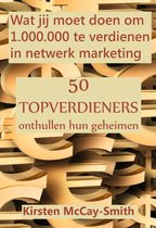 Wat jij moet doen om 1.000.000 te verdienen in netwerk marketing