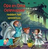 Opa en oma Oelewapper  -   Opa en oma Oelewapper redden het spookhuis