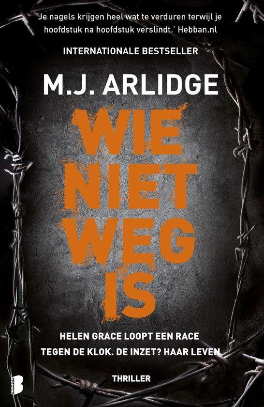 Boek cover Wie niet weg is van M.J. Arlidge (Onbekend)