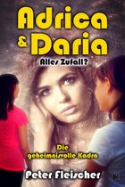 Adrica und Daria - Alles Zufall? Band 2