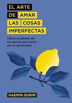 Boek cover El arte de amar las cosas imperfectas van Haemin Sunim (Onbekend)