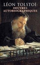 Léon Tolstoï: Oeuvres autobiographiques