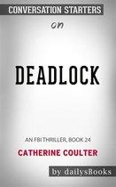 Omslag Deadlock: An FBI Thriller, Book 24 by Catherine Coulter: Conversation Starters
